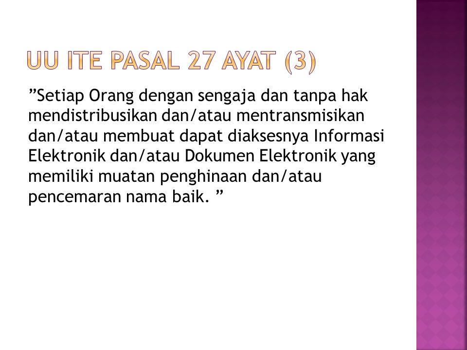 UU ITE Pasal 27 ayat (3)
