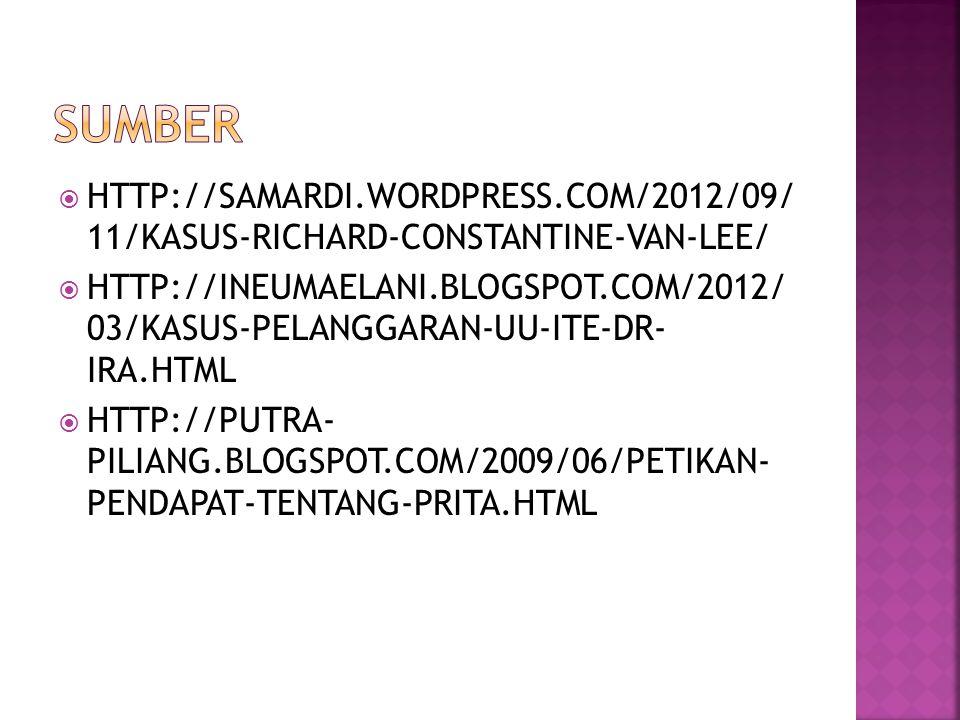 Sumber HTTP://SAMARDI.WORDPRESS.COM/2012/09/ 11/KASUS-RICHARD-CONSTANTINE-VAN-LEE/
