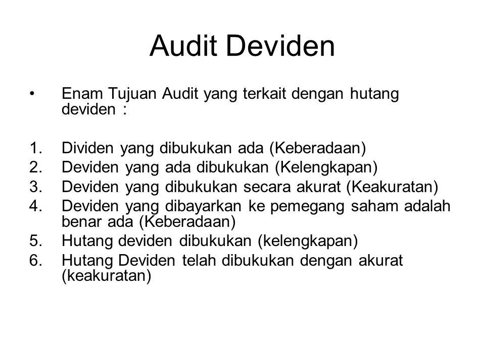 Audit Deviden Enam Tujuan Audit yang terkait dengan hutang deviden :