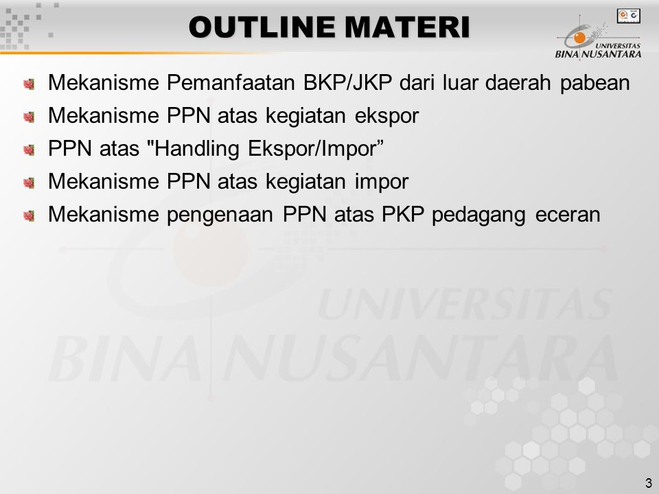 OUTLINE MATERI Mekanisme Pemanfaatan BKP/JKP dari luar daerah pabean