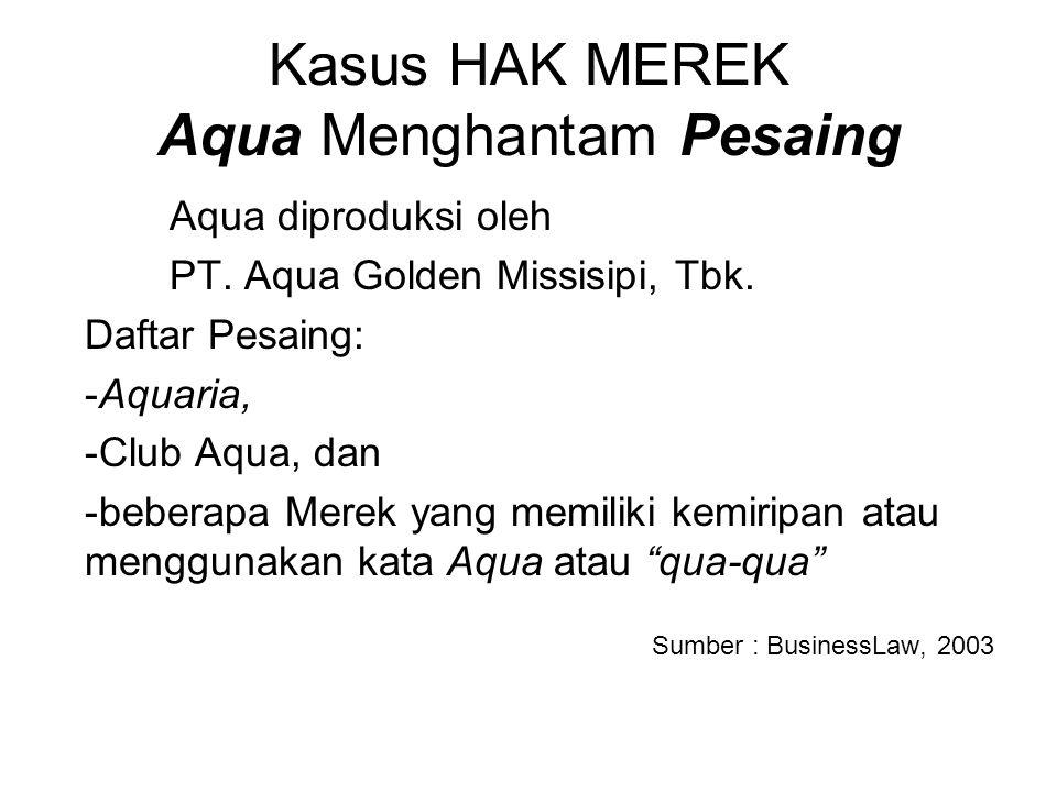 Kasus HAK MEREK Aqua Menghantam Pesaing
