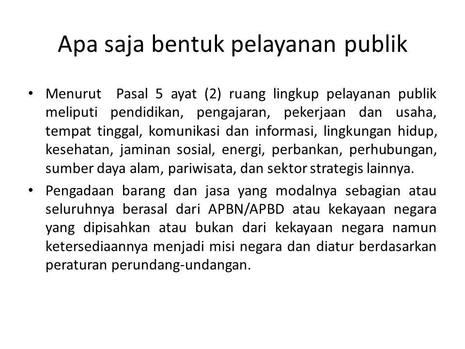 Apa saja bentuk pelayanan publik