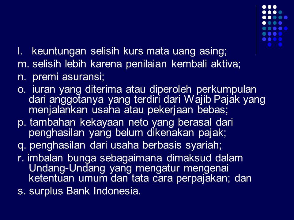 l. keuntungan selisih kurs mata uang asing;
