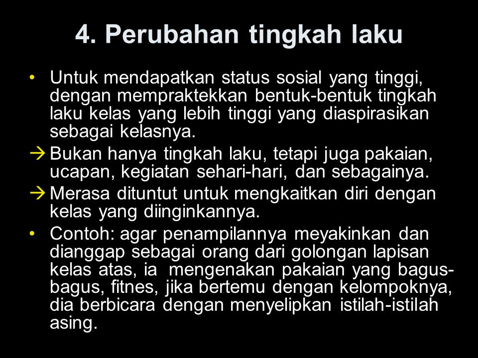 4. Perubahan tingkah laku