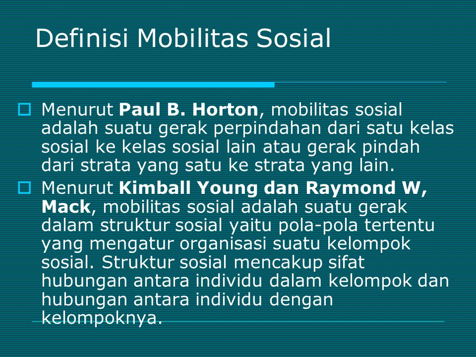 Definisi Mobilitas Sosial