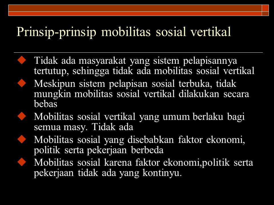 Prinsip-prinsip mobilitas sosial vertikal