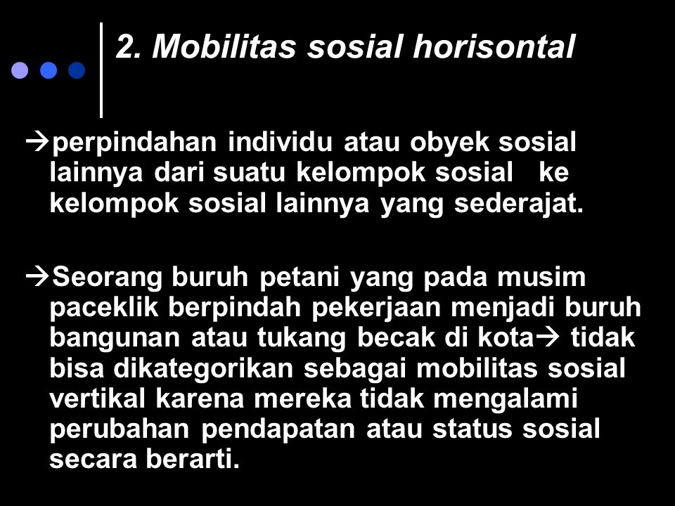2. Mobilitas sosial horisontal