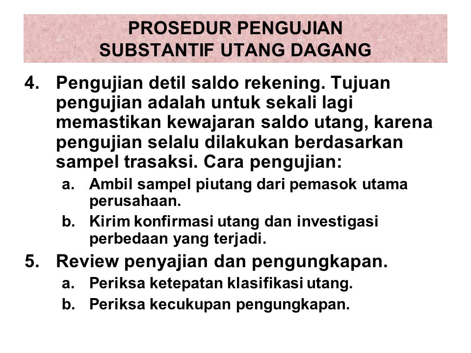 PROSEDUR PENGUJIAN SUBSTANTIF UTANG DAGANG