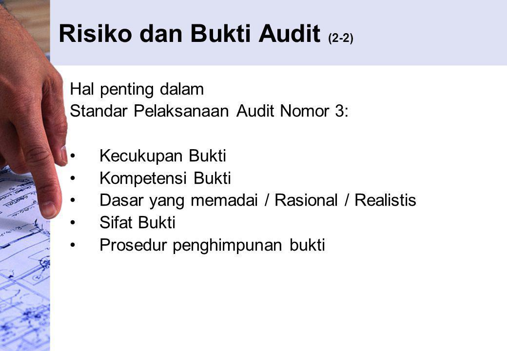 Risiko dan Bukti Audit (2-2)