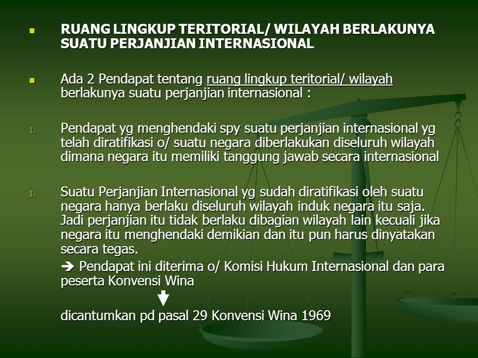 RUANG LINGKUP TERITORIAL/ WILAYAH BERLAKUNYA SUATU PERJANJIAN INTERNASIONAL