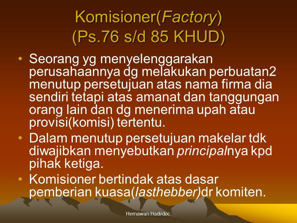 Komisioner(Factory) (Ps.76 s/d 85 KHUD)