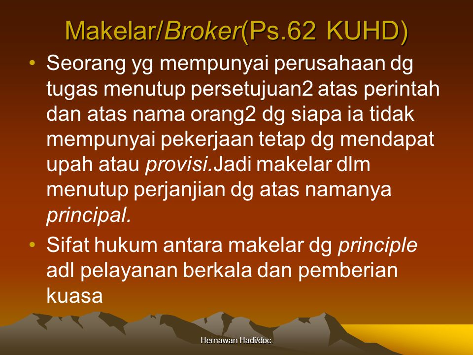 Makelar/Broker(Ps.62 KUHD)