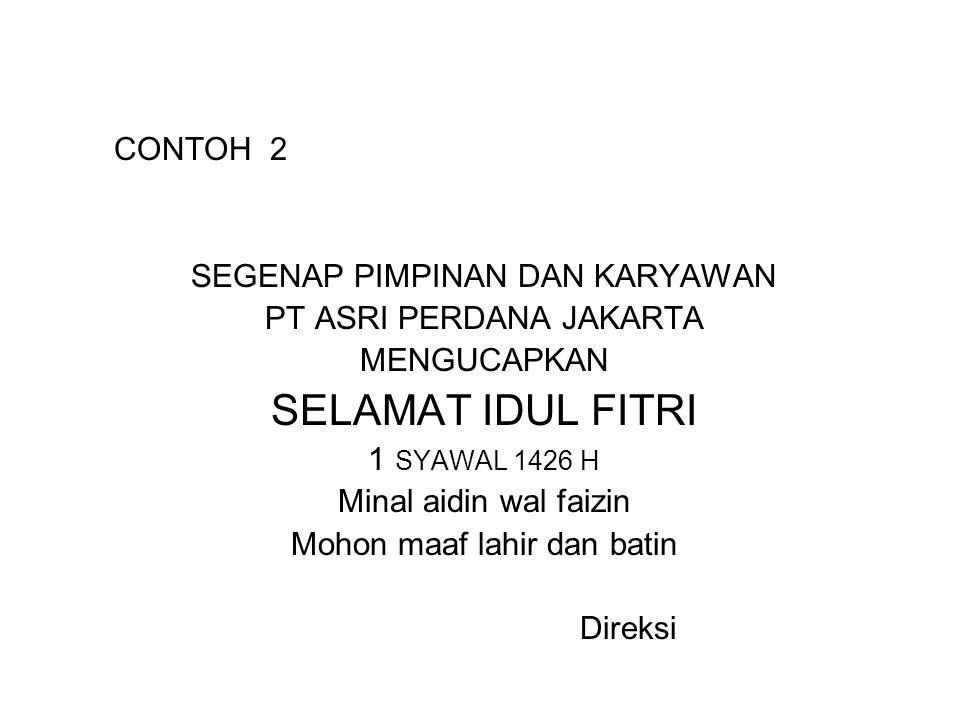 SELAMAT IDUL FITRI CONTOH 2 SEGENAP PIMPINAN DAN KARYAWAN