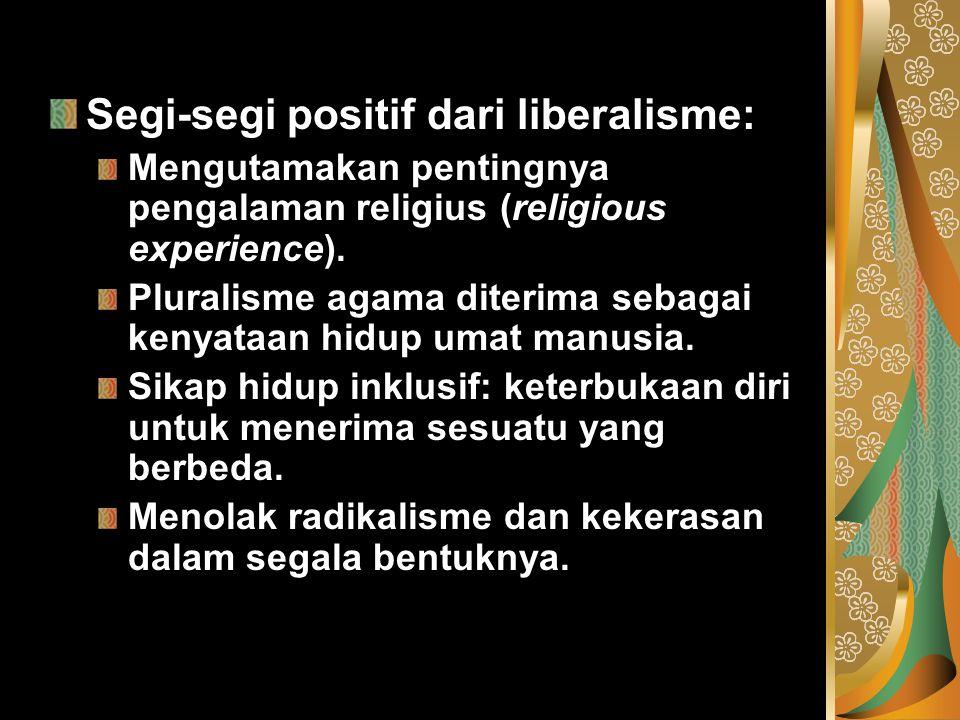 Segi-segi positif dari liberalisme: