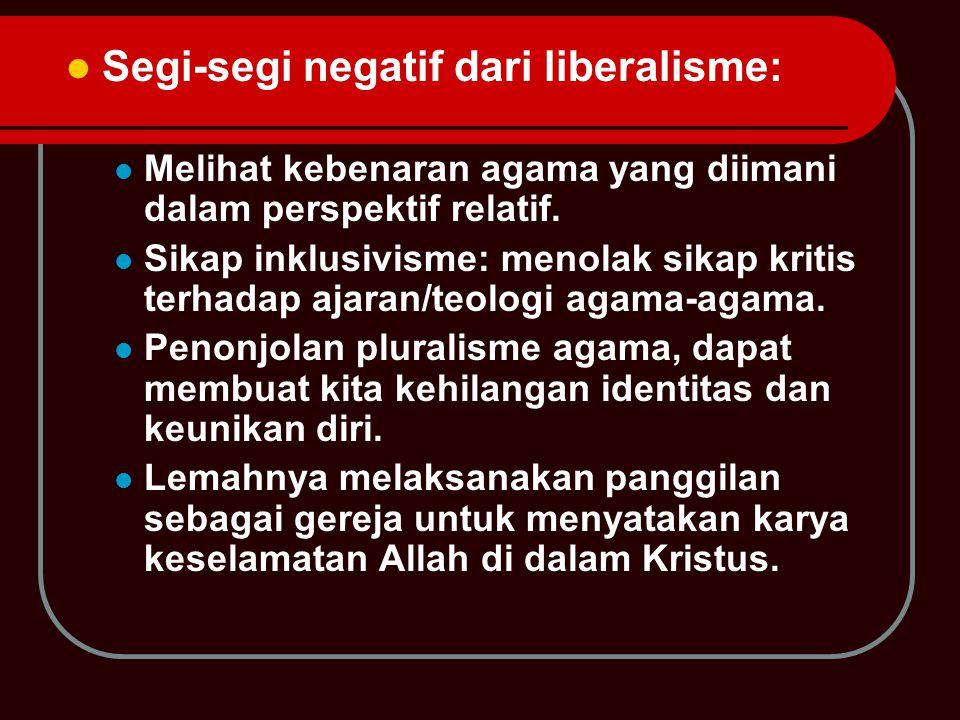 Segi-segi negatif dari liberalisme: