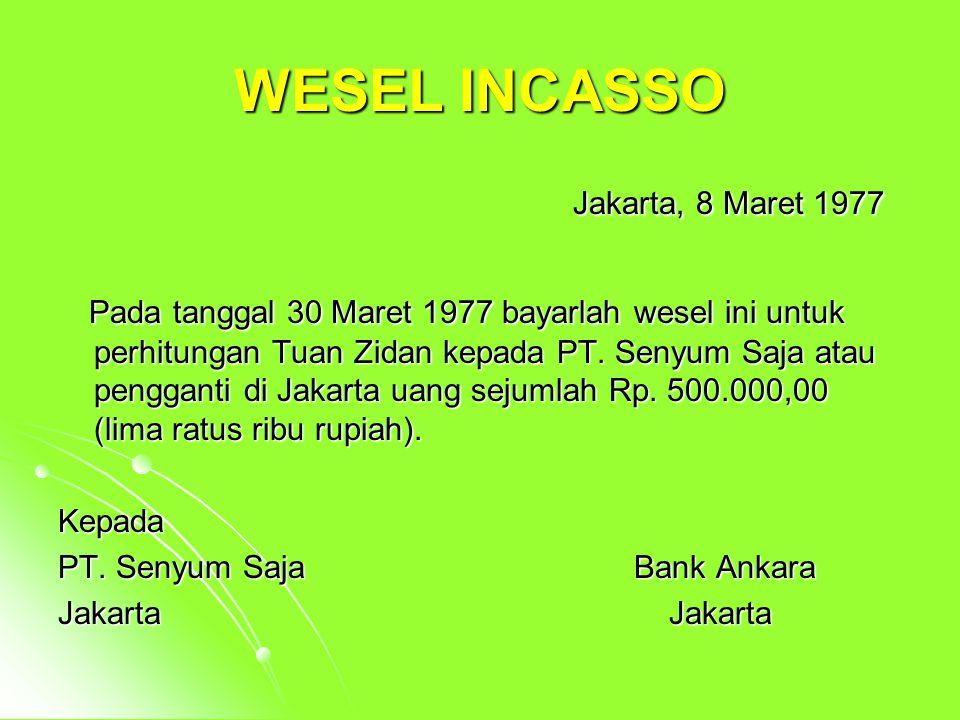 WESEL INCASSO Jakarta, 8 Maret 1977