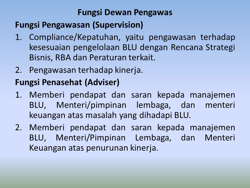 Fungsi Dewan Pengawas Fungsi Pengawasan (Supervision)
