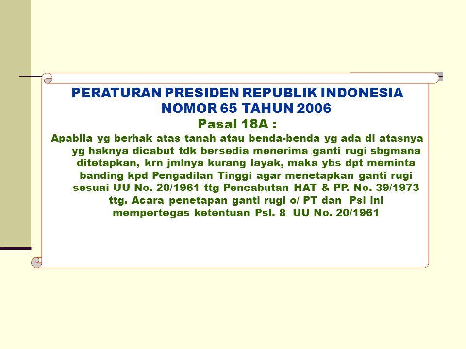 PERATURAN PRESIDEN REPUBLIK INDONESIA NOMOR 65 TAHUN 2006