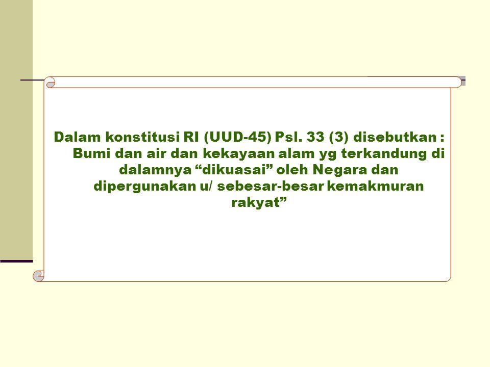 Dalam konstitusi RI (UUD-45) Psl