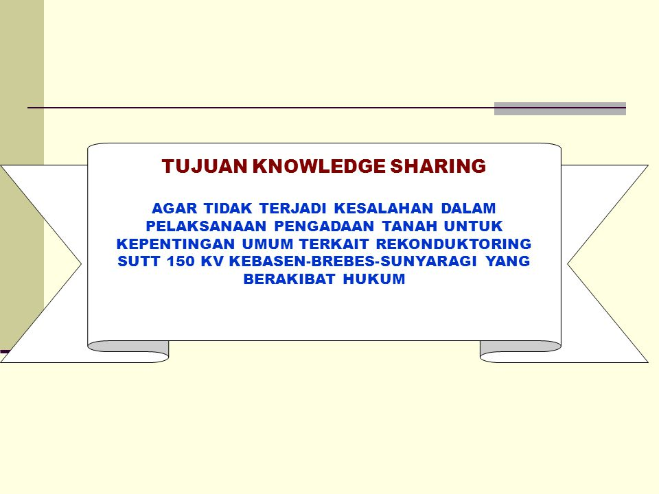 TUJUAN KNOWLEDGE SHARING