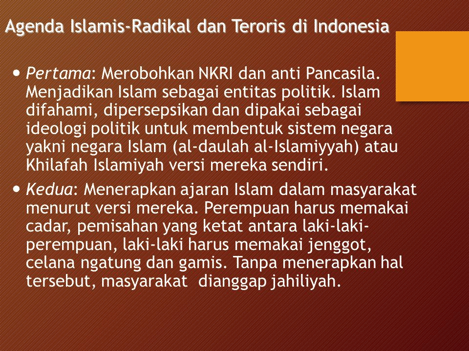 Agenda Islamis-Radikal dan Teroris di Indonesia