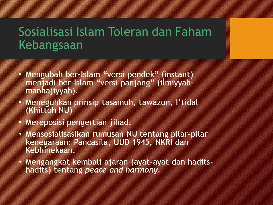Sosialisasi Islam Toleran dan Faham Kebangsaan