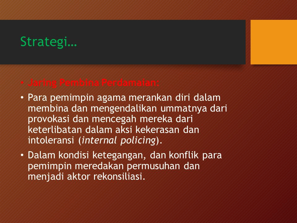 Strategi… Jaring Pembina Perdamaian: