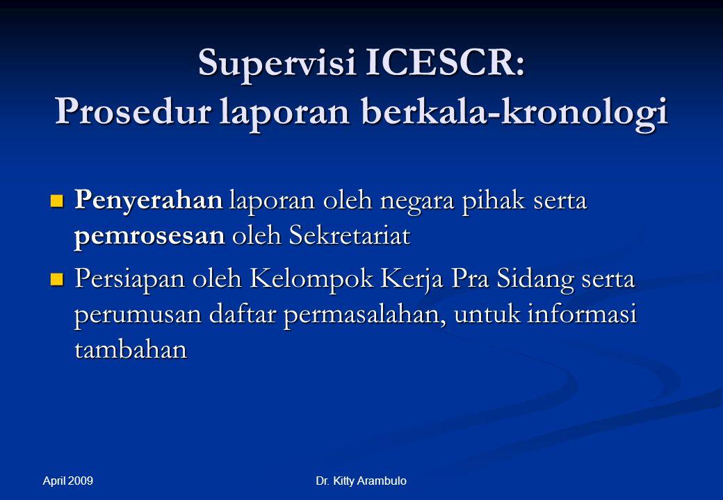 Supervisi ICESCR: Prosedur laporan berkala-kronologi