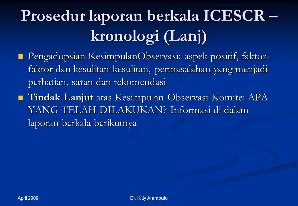 Prosedur laporan berkala ICESCR – kronologi (Lanj)