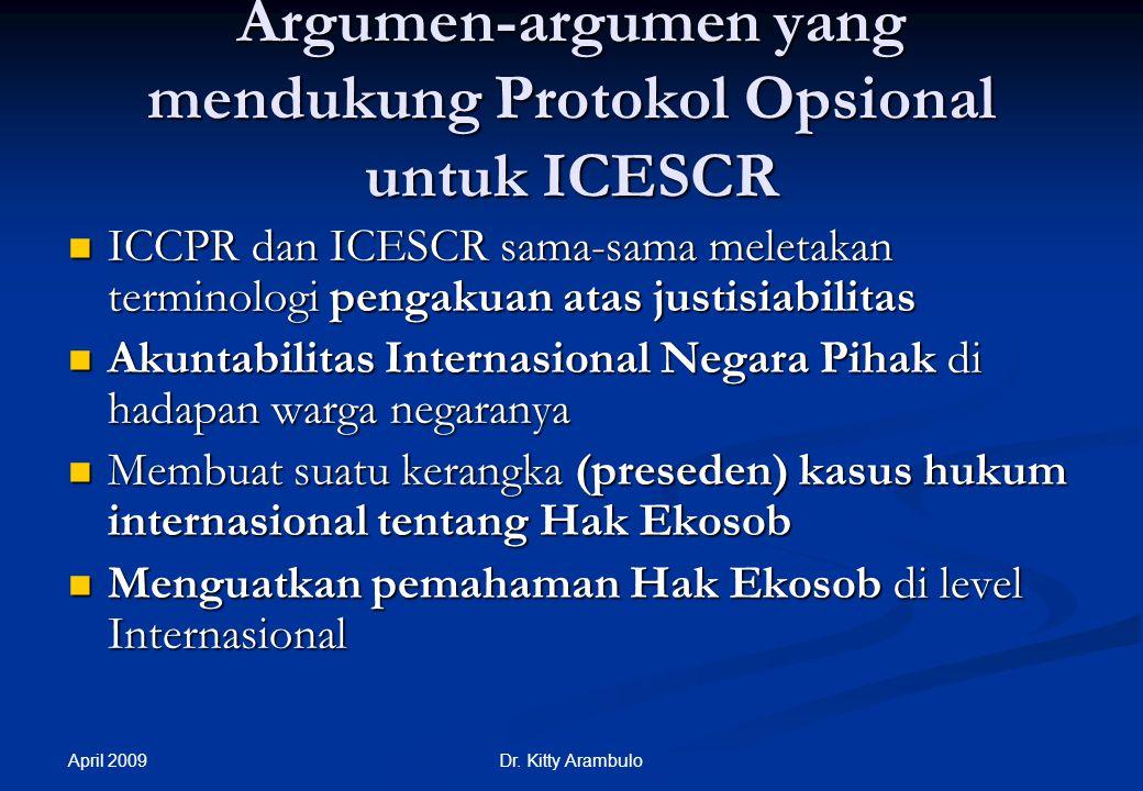 Argumen-argumen yang mendukung Protokol Opsional untuk ICESCR