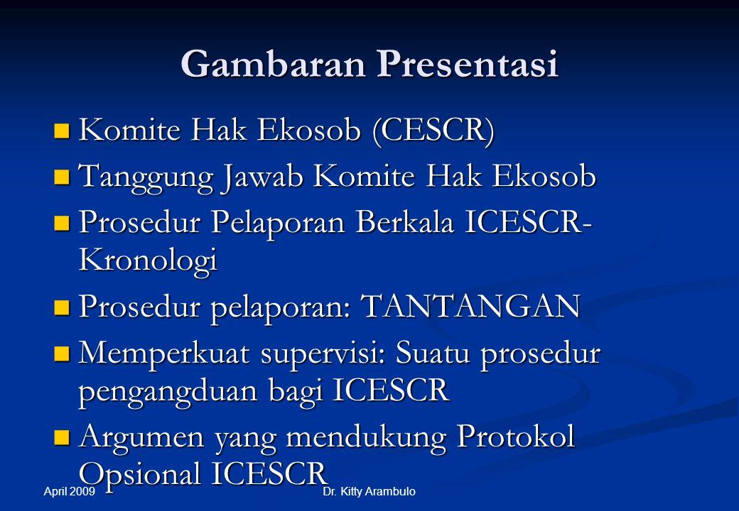 Gambaran Presentasi Komite Hak Ekosob (CESCR)