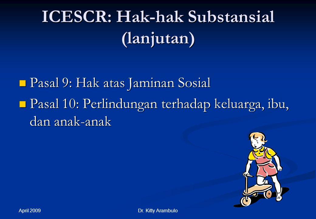ICESCR: Hak-hak Substansial (lanjutan)