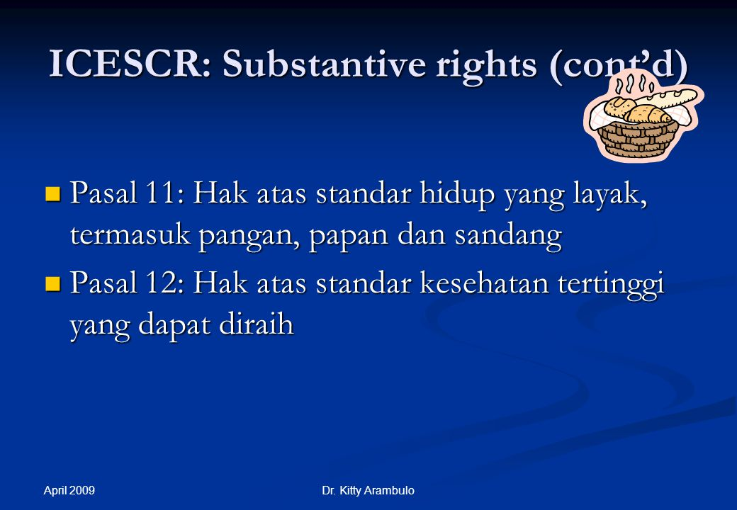 ICESCR: Substantive rights (cont'd)