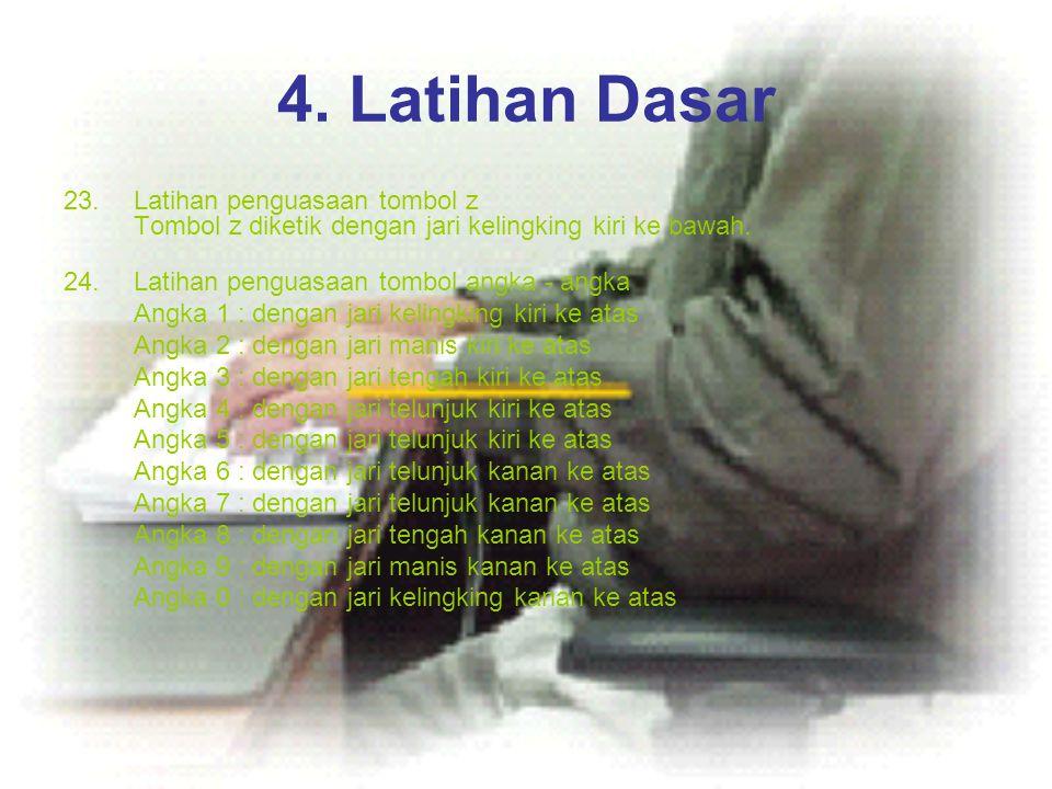 4. Latihan Dasar Latihan penguasaan tombol z