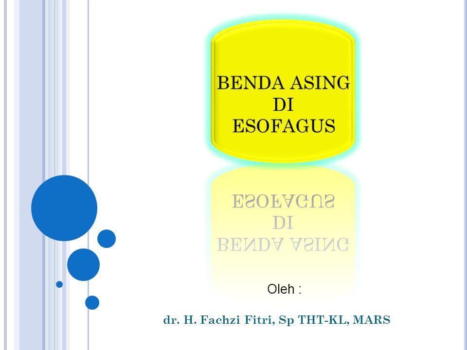 dr. H. Fachzi Fitri, Sp THT-KL, MARS
