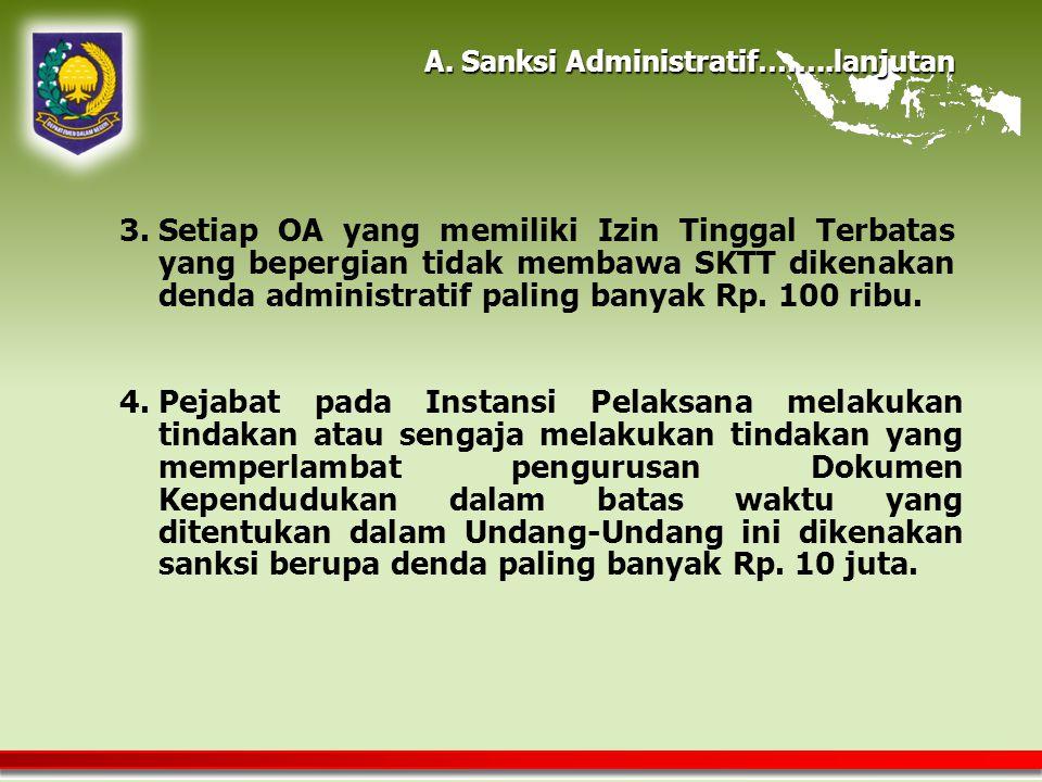 A. Sanksi Administratif……..lanjutan