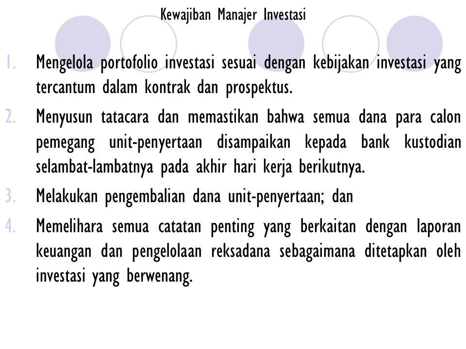 Kewajiban Manajer Investasi