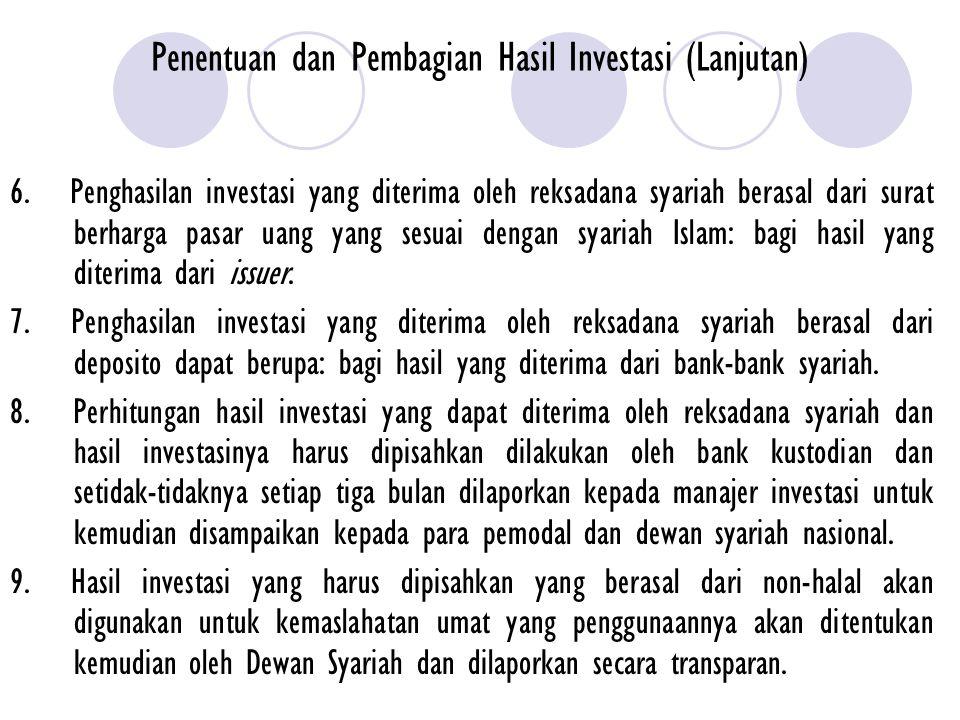 Penentuan dan Pembagian Hasil Investasi (Lanjutan)