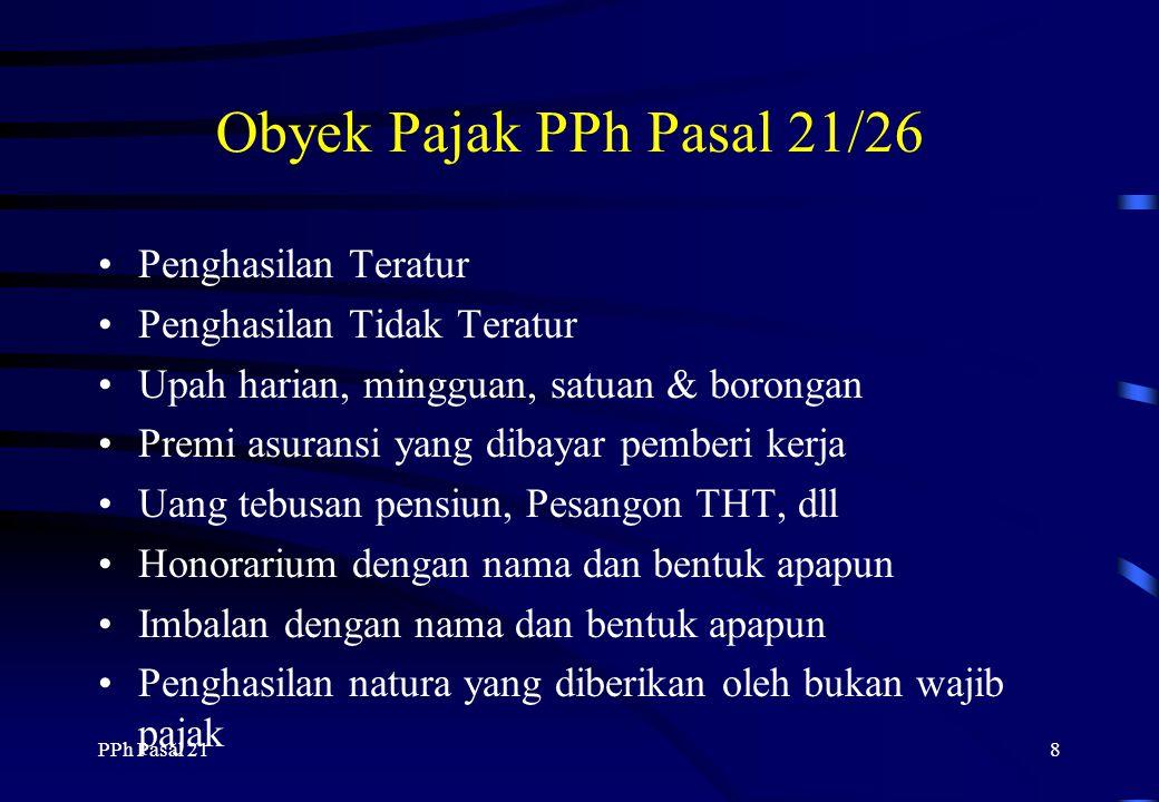 Obyek Pajak PPh Pasal 21/26 Penghasilan Teratur