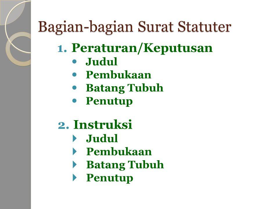 Bagian-bagian Surat Statuter