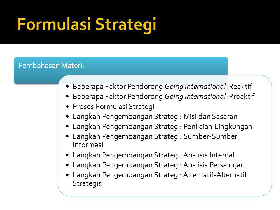 Formulasi Strategi Pembahasan Materi: