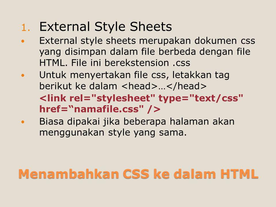 Menambahkan CSS ke dalam HTML