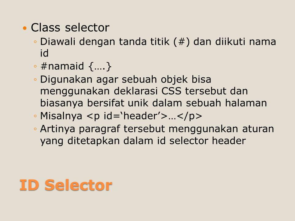 ID Selector Class selector