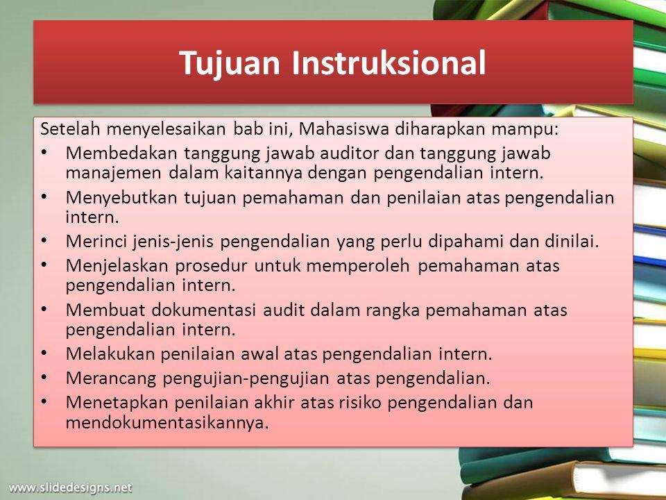 Tujuan Instruksional Setelah menyelesaikan bab ini, Mahasiswa diharapkan mampu: