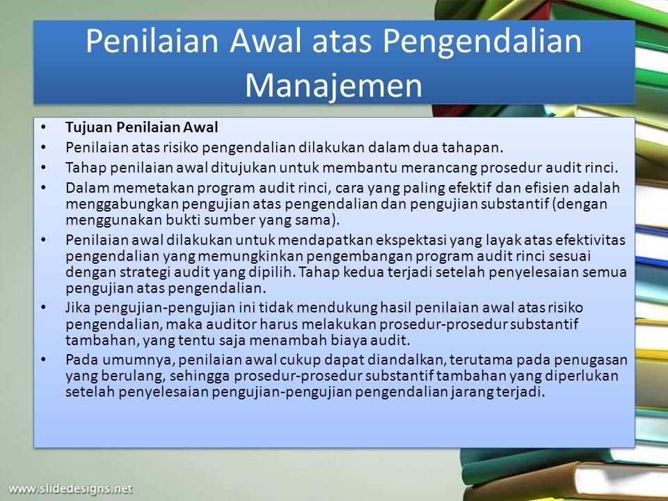 Penilaian Awal atas Pengendalian Manajemen