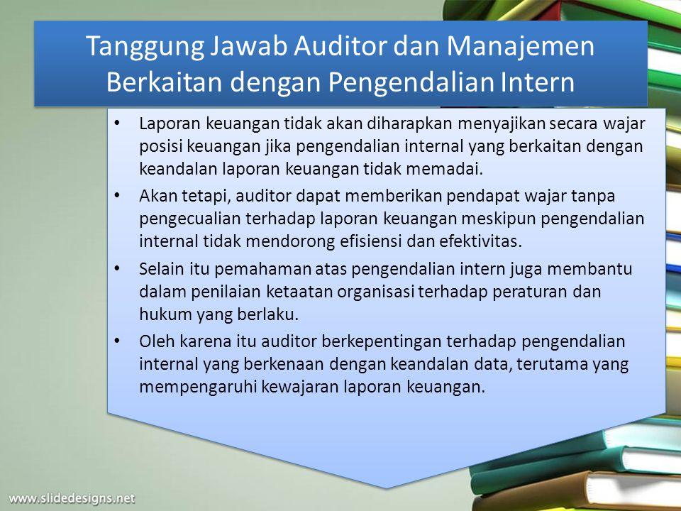 Tanggung Jawab Auditor dan Manajemen Berkaitan dengan Pengendalian Intern