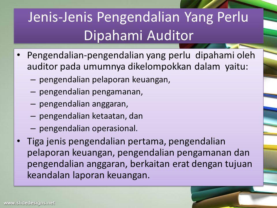Jenis-Jenis Pengendalian Yang Perlu Dipahami Auditor