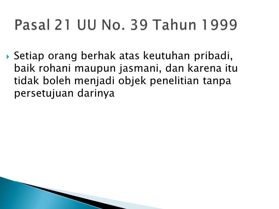 Pasal 21 UU No. 39 Tahun 1999