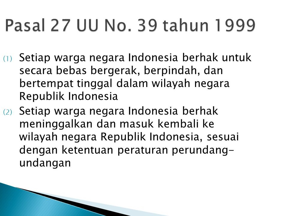 Pasal 27 UU No. 39 tahun 1999