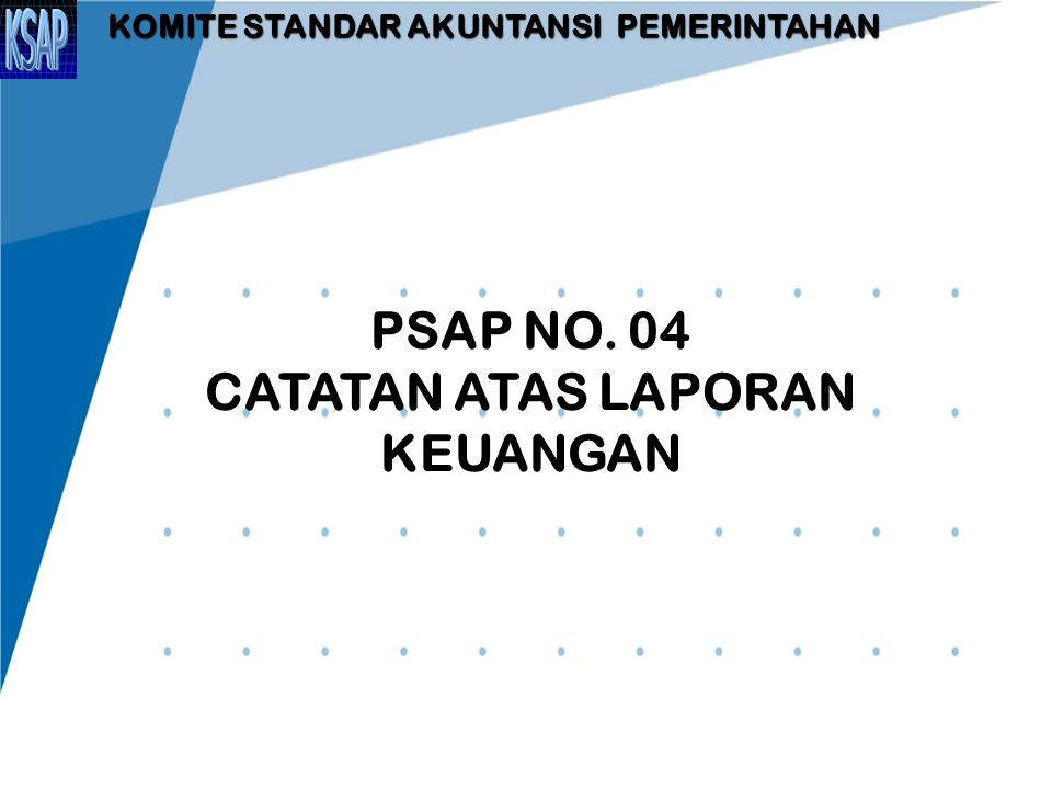 PSAP NO. 04 CATATAN ATAS LAPORAN KEUANGAN